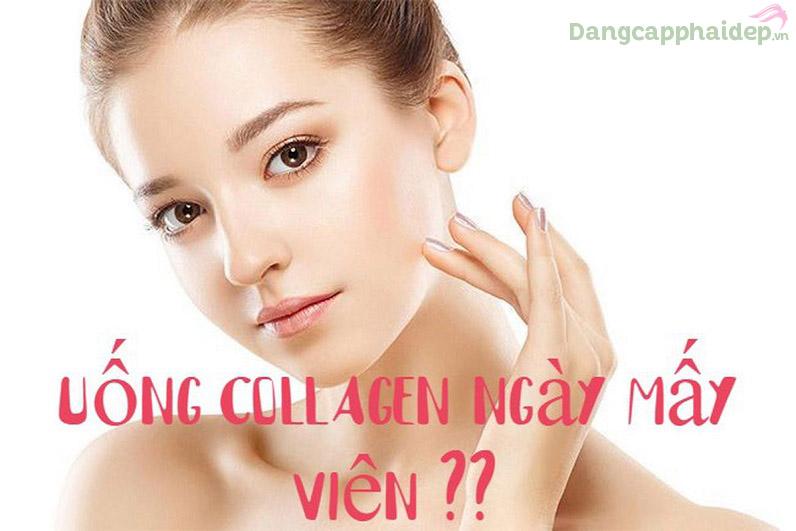 Giải đáp thắc mắc nên uống collagen ngày mấy viên?